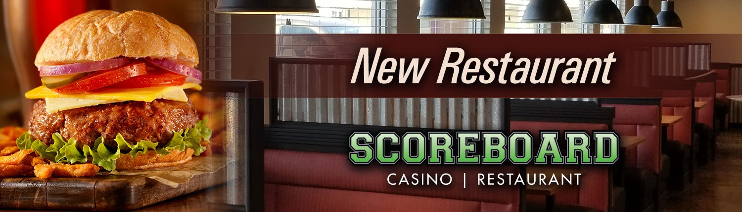 New Restaurant | Scoreboard Casino | Restaurant